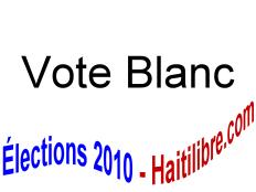 Vote blanc - Utilisez le vote blanc pour manifester votre désapprobation aux élections du 28 nov. ou si aucun candidat ne vous intéresse.