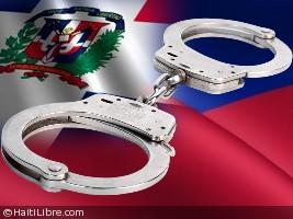 Haïti - Sécurité : 11 évadés capturés en République Dominicaine
