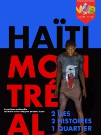 Haiti - Diaspora : Opening of the Montreal-Haiti Exhibition