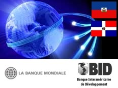Haiti - Technology : Major Internet project for Haiti and the Dominican Republic
