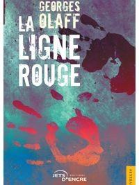 iciHaïti - Vient de paraître : «La Ligne rouge» du Franco-haïtien Georges Olaff