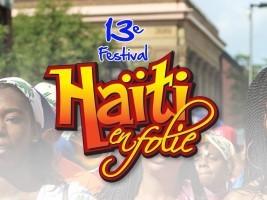 iciHaïti - FLASH : Ouverture du 13e Festival Haiti en Folie, spectacle gratuit (Montréal)