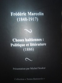iciHaïti - Politique : 130 ans plus tard, les écrits de Frédéric Marcelin toujours d'actualité