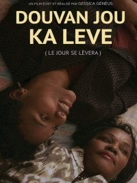 iciHaïti - Cinema : «Douvan jou ka levé» by Gessica Généus wins the FIFAC Grand Prize