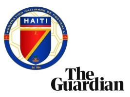 Haiti - Sexual abuse : The newspaper «The Guardian» do it again, the Football Federation denounces