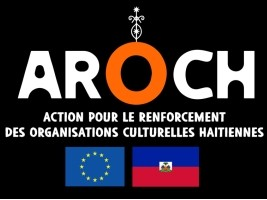 iciHaiti - REMINDER: AROCH cultural subsidy program, call for proposals