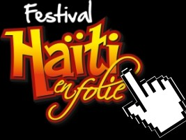 iciHaiti - Call for donations : The Festival Haiti en Folie will be held online