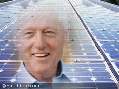 Haiti - Energy : Bill Clinton, the «Solar King»