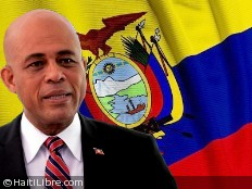 Haiti - Diplomacy : The President Martelly will be in Ecuador today