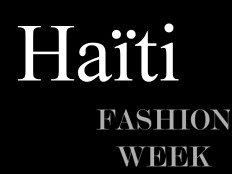 Haiti - Culture : First Edition of «Haiti Fashion Week 2012»