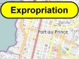 Haiti - NOTICE : Expropriation in the capital...