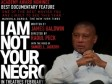 iciHaiti - Cinema : «I am not your Negro» Award for best documentary in Los Angeles