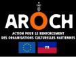 iciHaïti - RAPPEL : Programme de subventions culturelles AROCH, appel à proposition