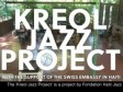 iciHaiti - Haiti Jazz Foundation : Documentary «Kreol Jazz Project» (Video 2021)