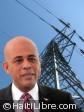 Haïti - Reconstruction : L'électricité une priorité du Président Martelly