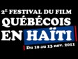 Haiti - Culture : 2nd Quebec Film Festival in Haiti