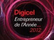 Haiti - Economy : 96 finalists in «Digicel Entrepreneur of the Year 2012»